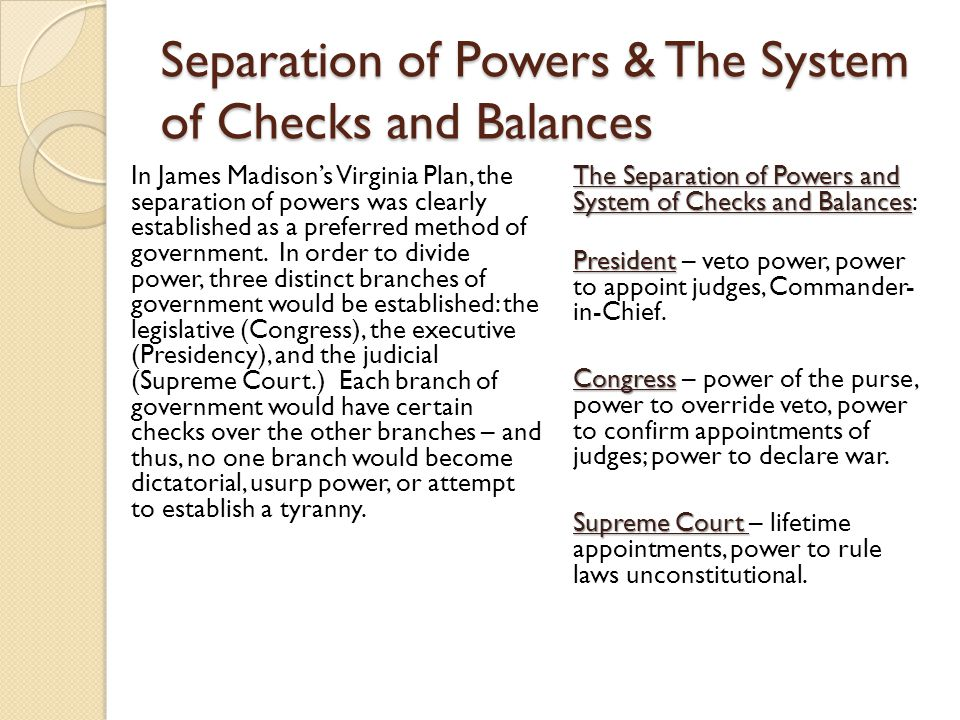 a history of the separation of powers in the united states government Separation of powers definition, the principle or system of vesting in separate  branches the executive, legislative, and  word origin  a fundamental principle  of the united states government, whereby powers and responsibilities are  divided.