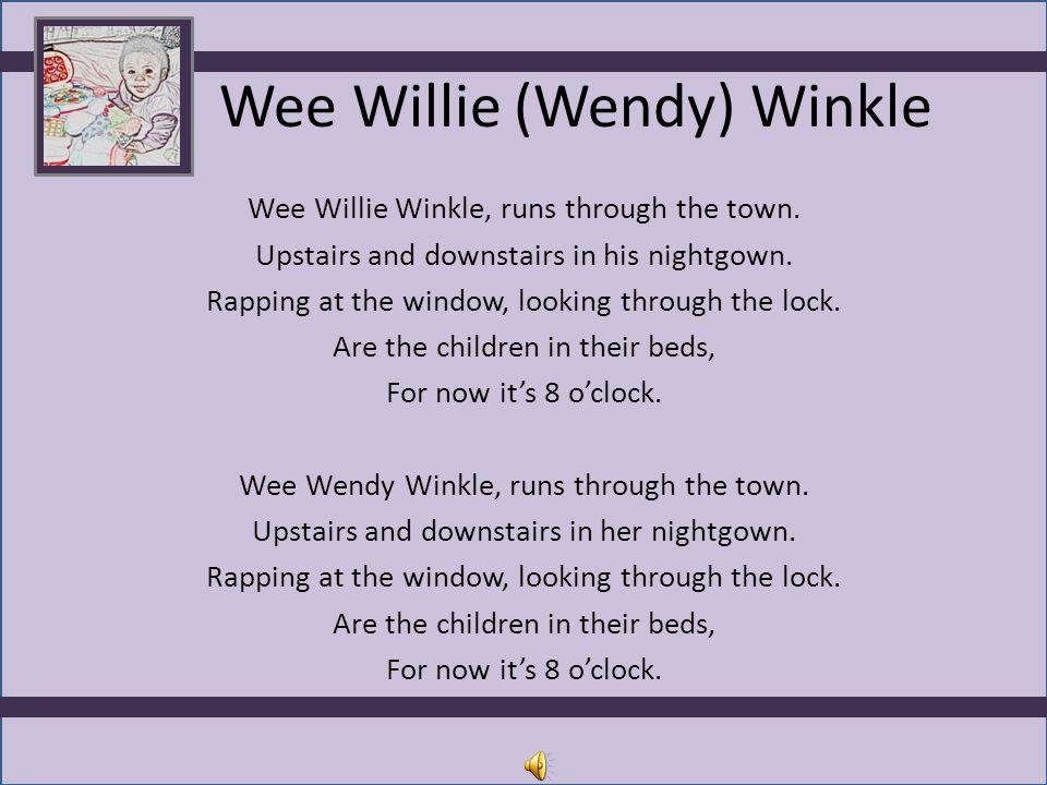 Wee Willie (Wendy) Winkle