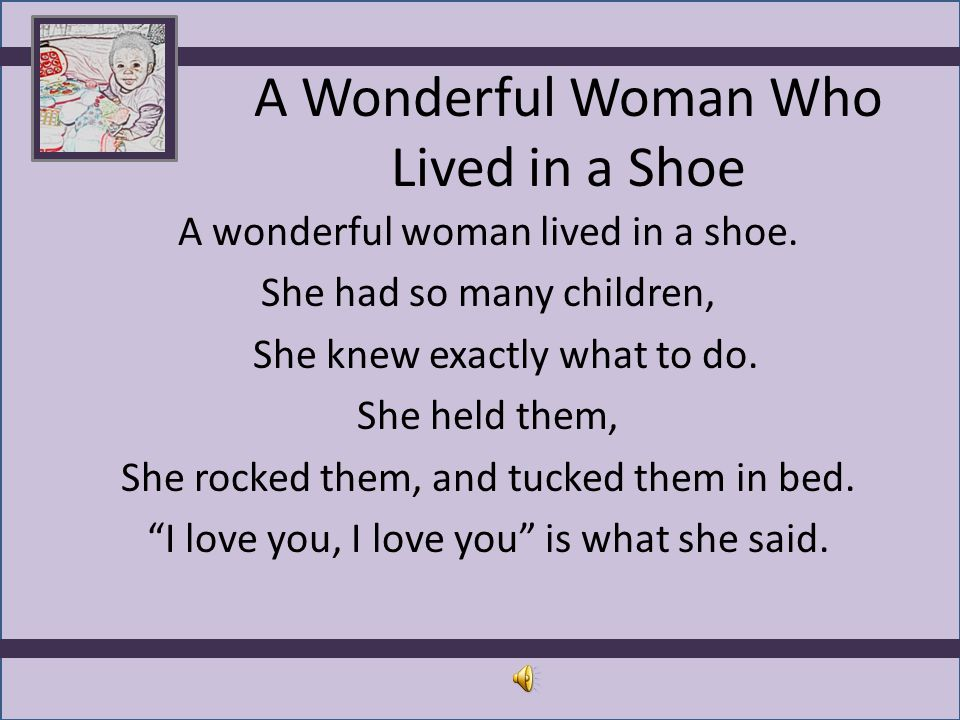 A Wonderful Woman Who Lived in a Shoe