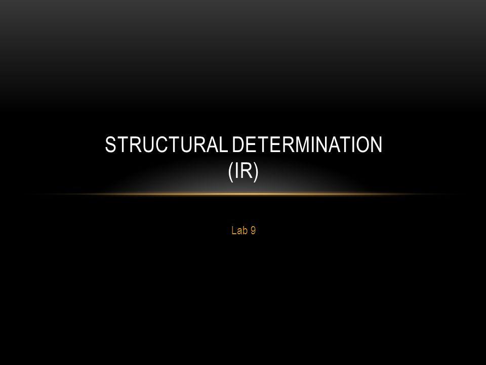 Structural Determination (IR)