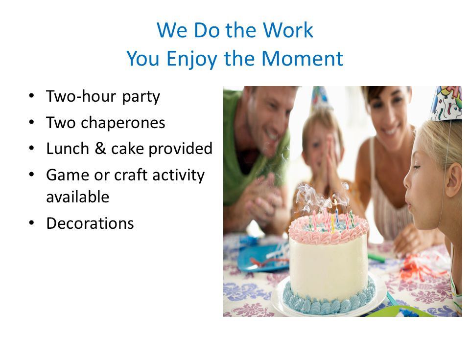 We Do the Work You Enjoy the Moment