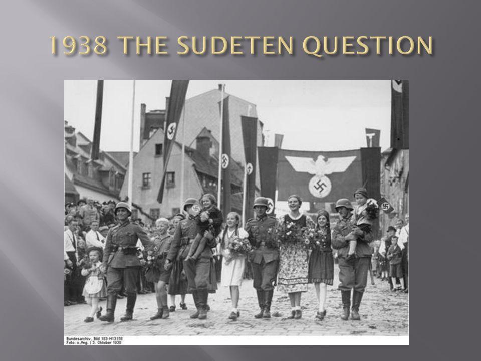 1938 THE SUDETEN QUESTION
