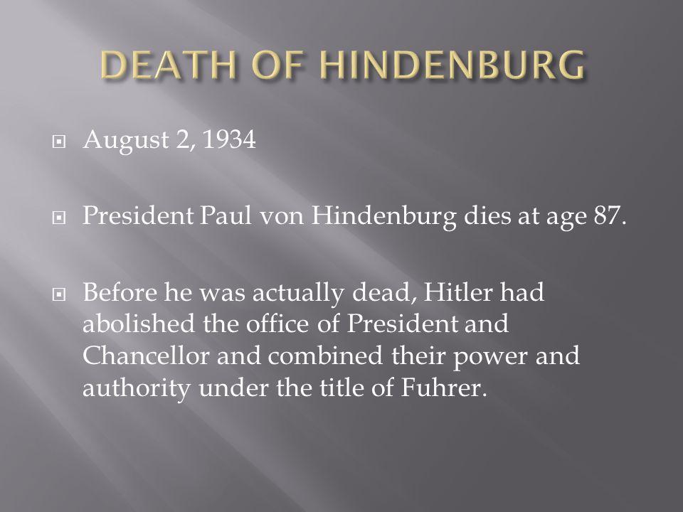 DEATH OF HINDENBURG August 2, 1934