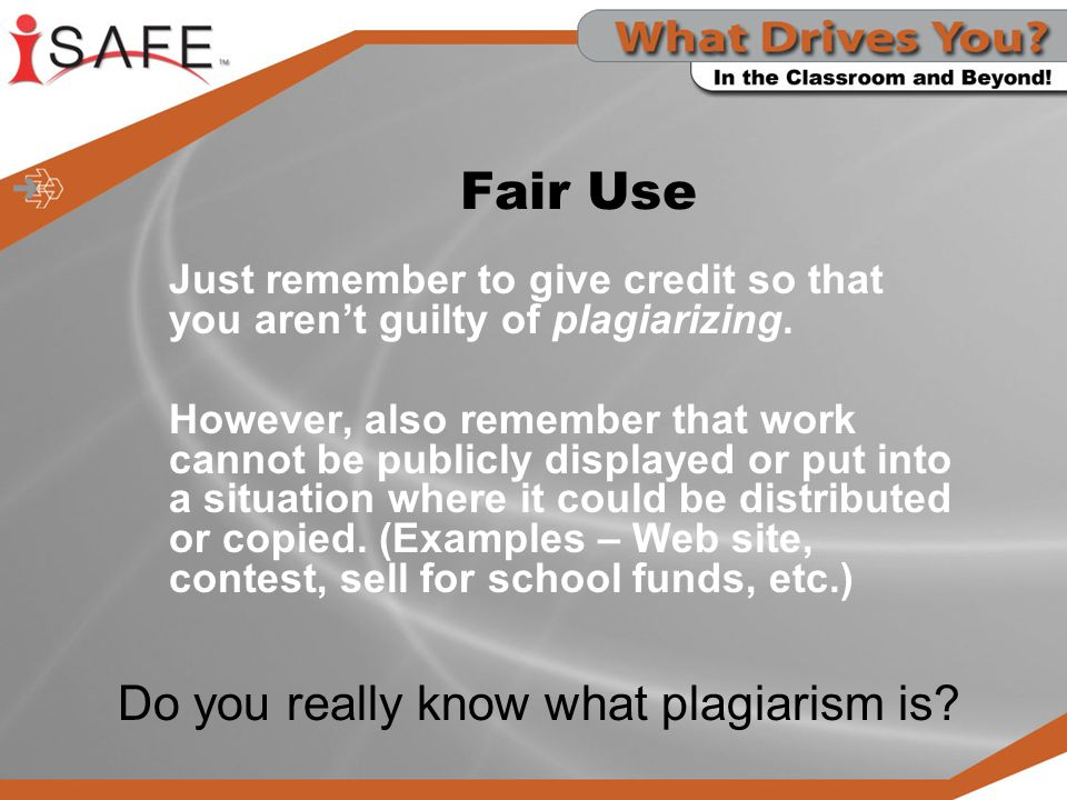 Fair Use Do you really know what plagiarism is