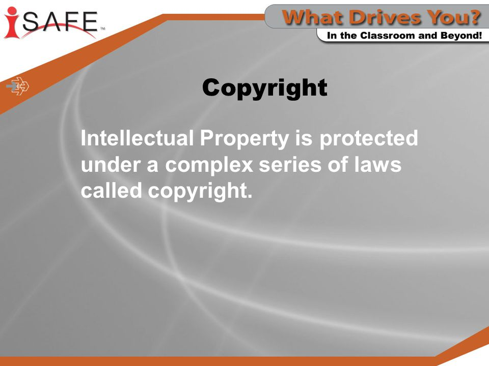 Copyright Intellectual Property is protected under a complex series of laws called copyright.