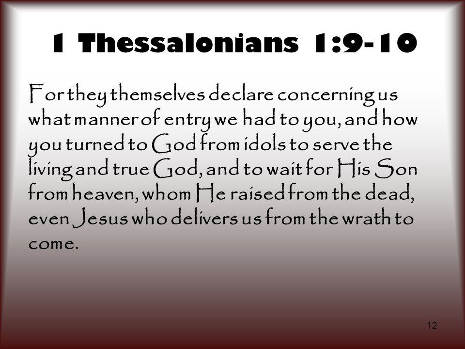 1 Thessalonians 1:9-10