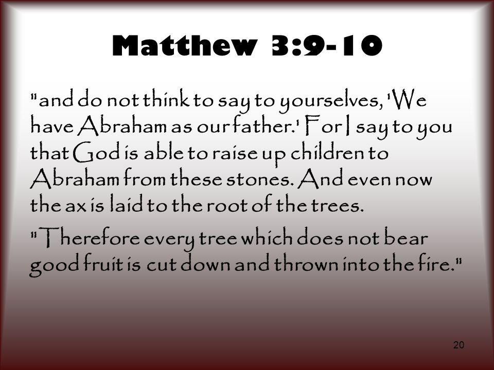 Matthew 3:9-10