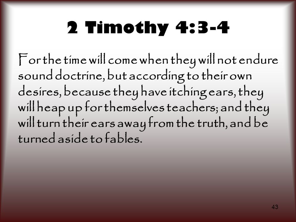 2 Timothy 4:3-4