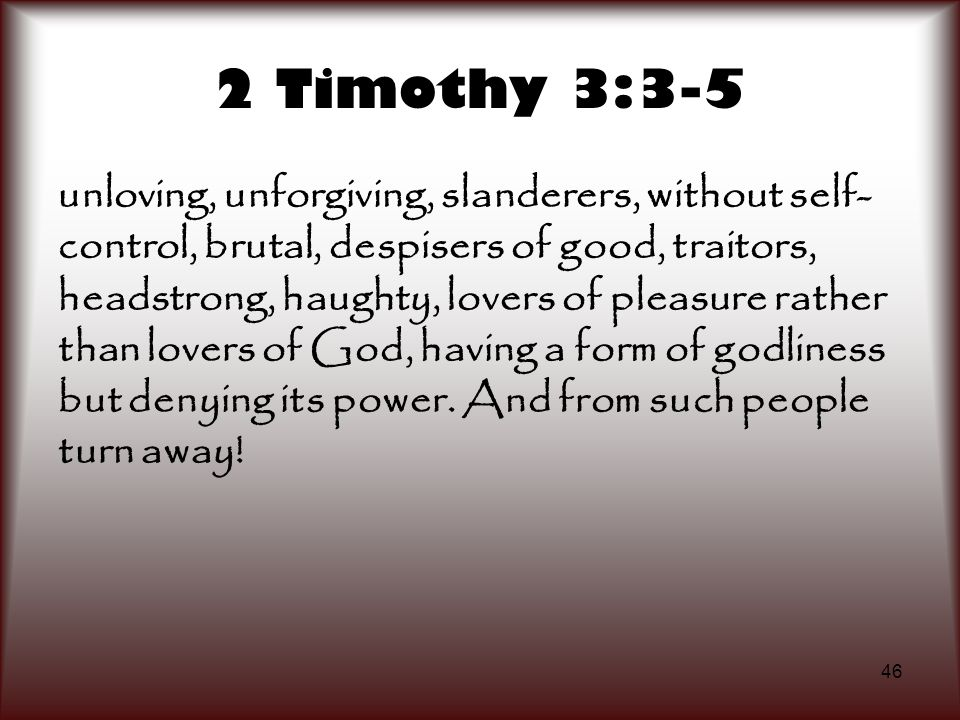 2 Timothy 3:3-5