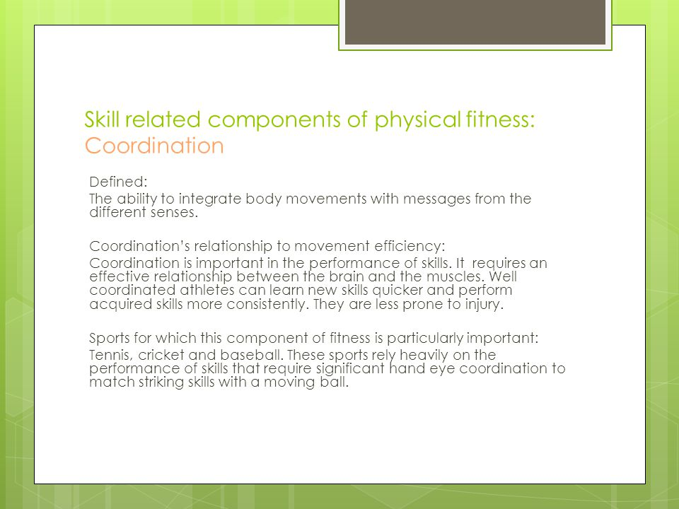 Skill related components of physical fitness: Coordination