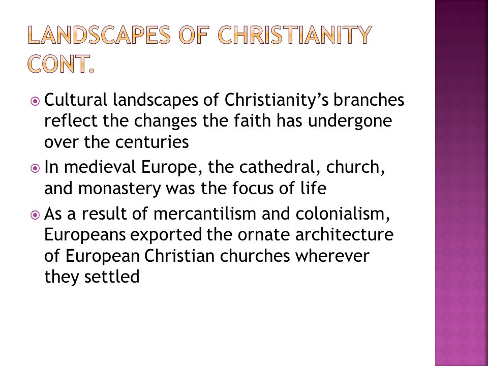 Landscapes of Christianity Cont.