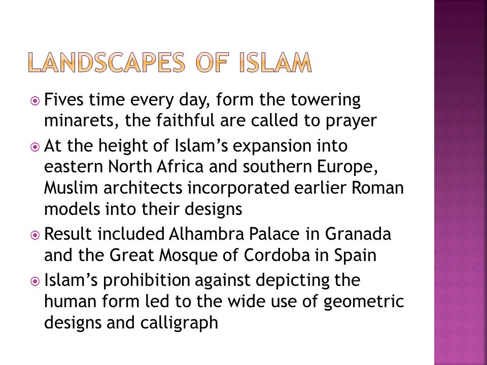 Landscapes of islam Fives time every day, form the towering minarets, the faithful are called to prayer.