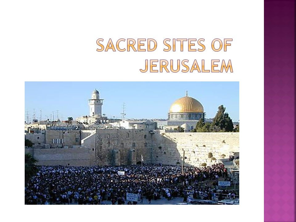 Sacred sites of jerusalem