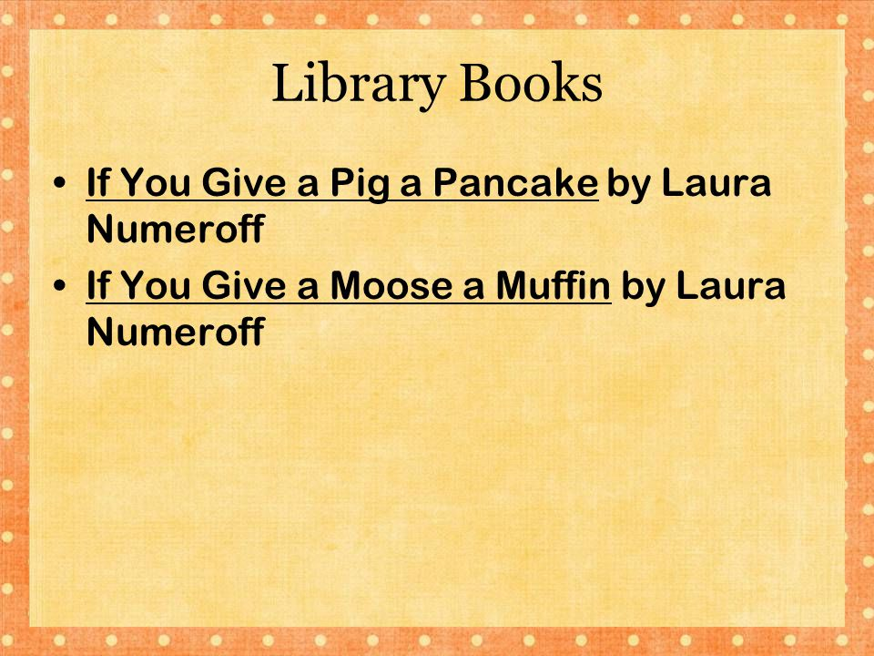 Library Books If You Give a Pig a Pancake by Laura Numeroff