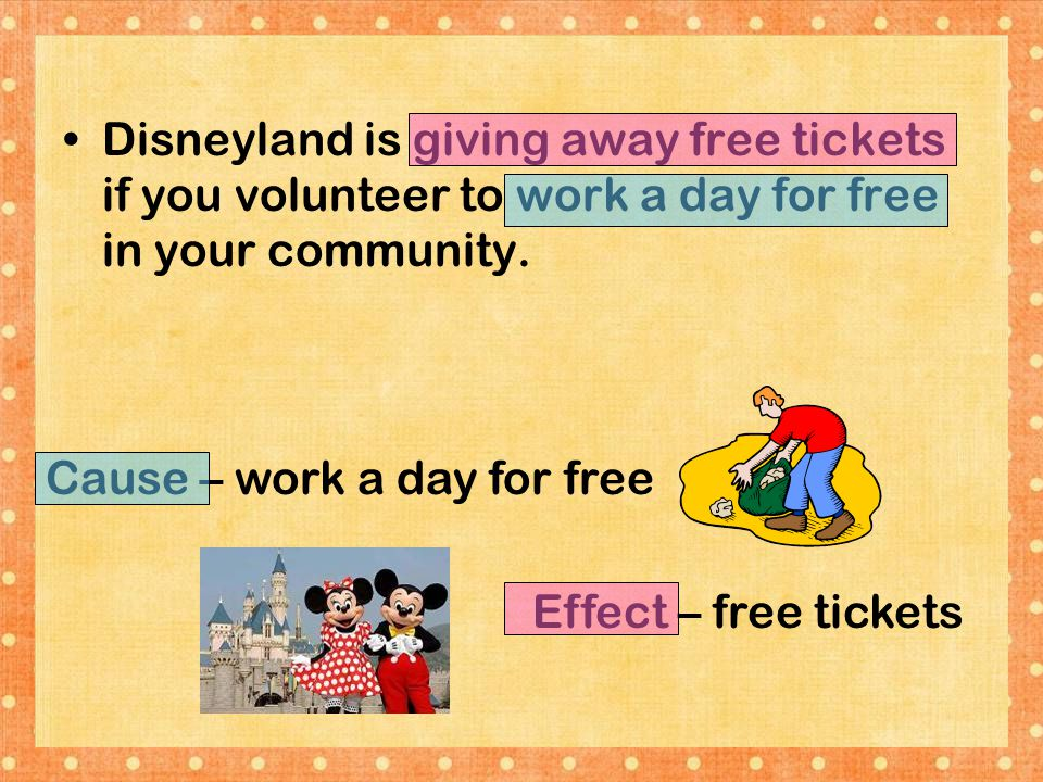 Disneyland is giving away free tickets if you volunteer to work a day for free in your community.