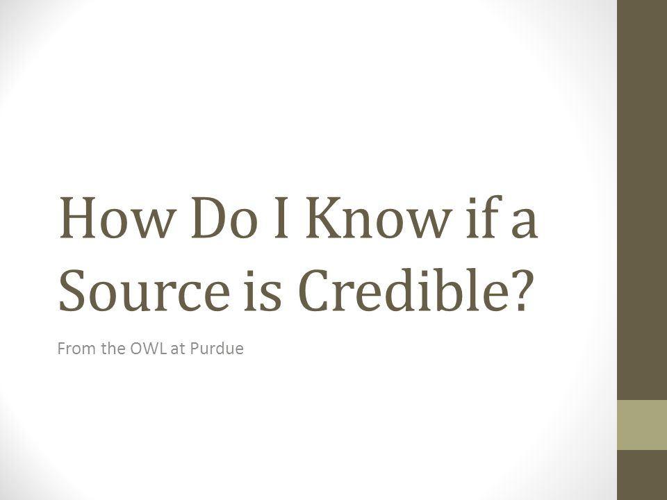 How Do I Know if a Source is Credible