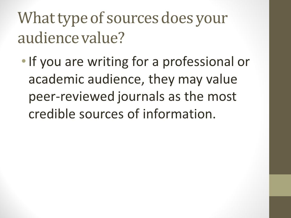 What type of sources does your audience value