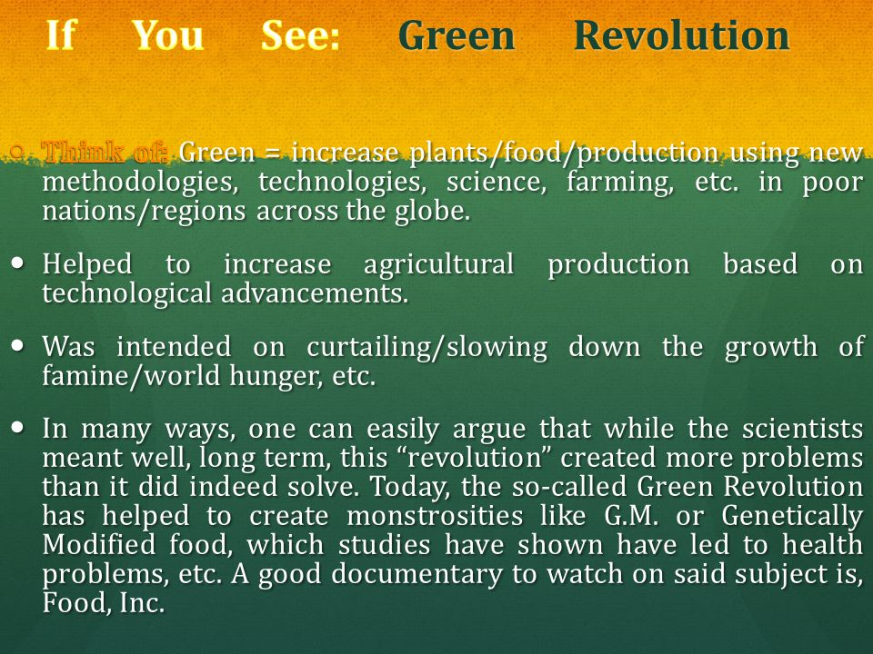 If You See: Green Revolution