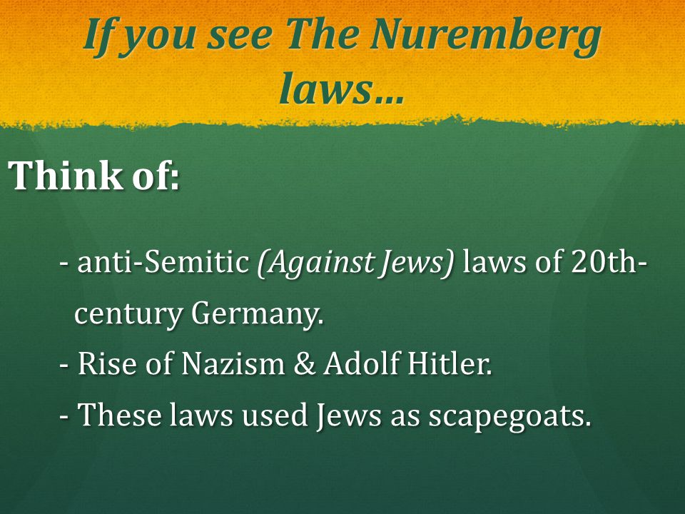 If you see The Nuremberg laws…