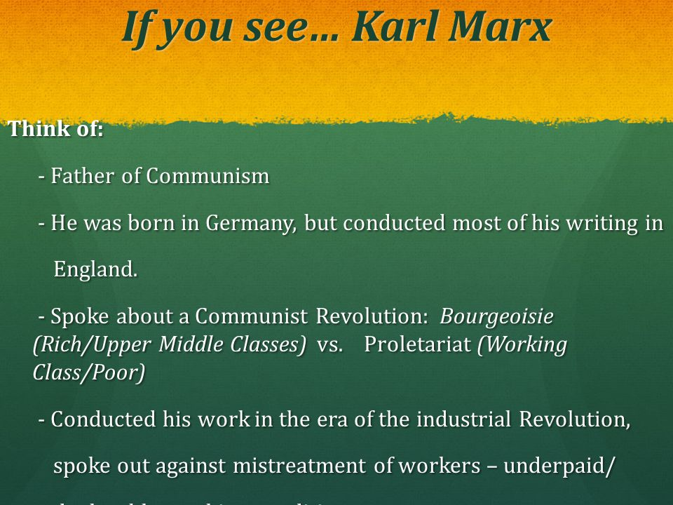 If you see… Karl Marx