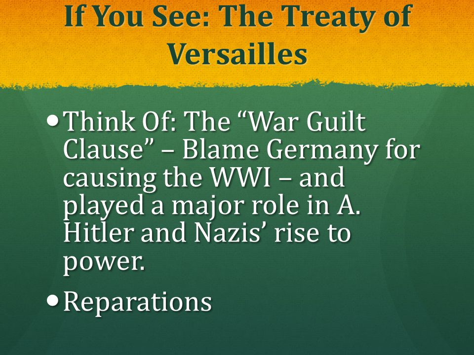 If You See: The Treaty of Versailles
