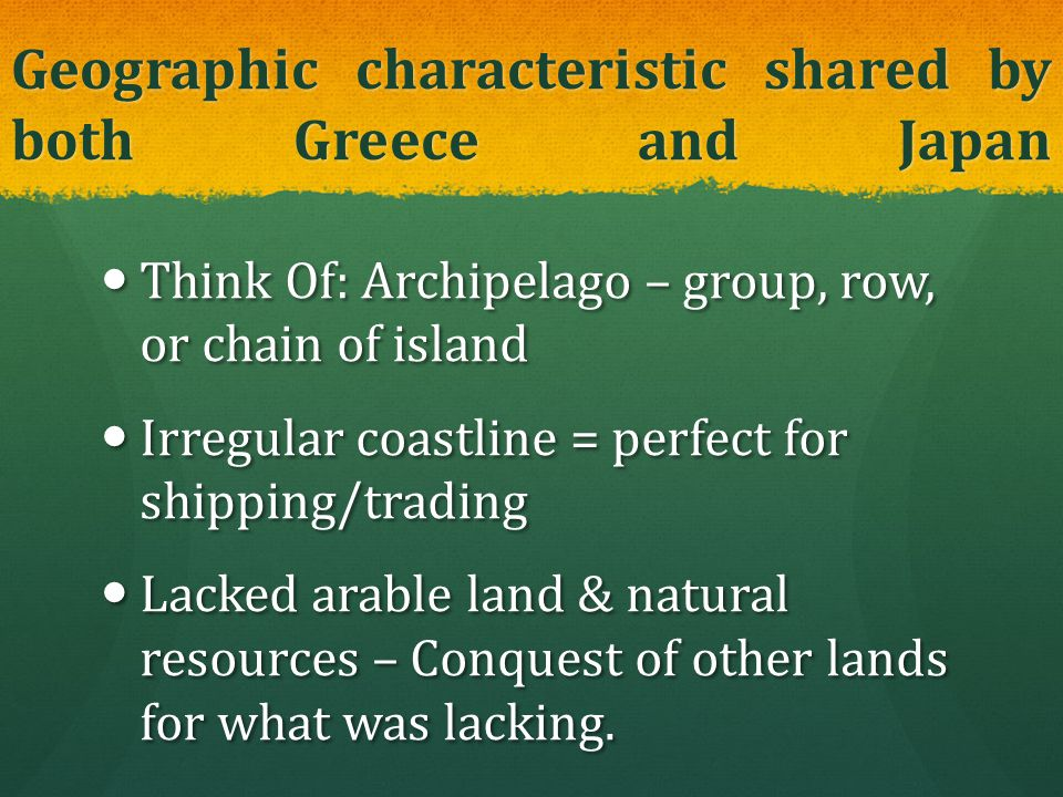 Geographic characteristic shared by both Greece and Japan