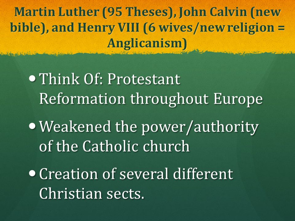 Think Of: Protestant Reformation throughout Europe