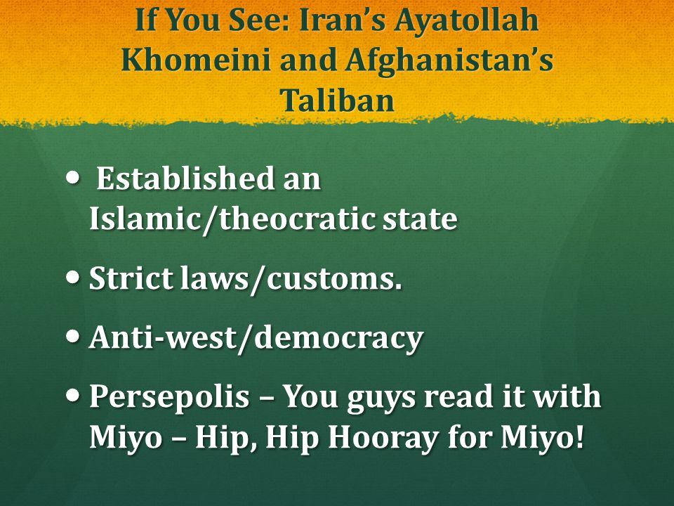 If You See: Iran's Ayatollah Khomeini and Afghanistan's Taliban