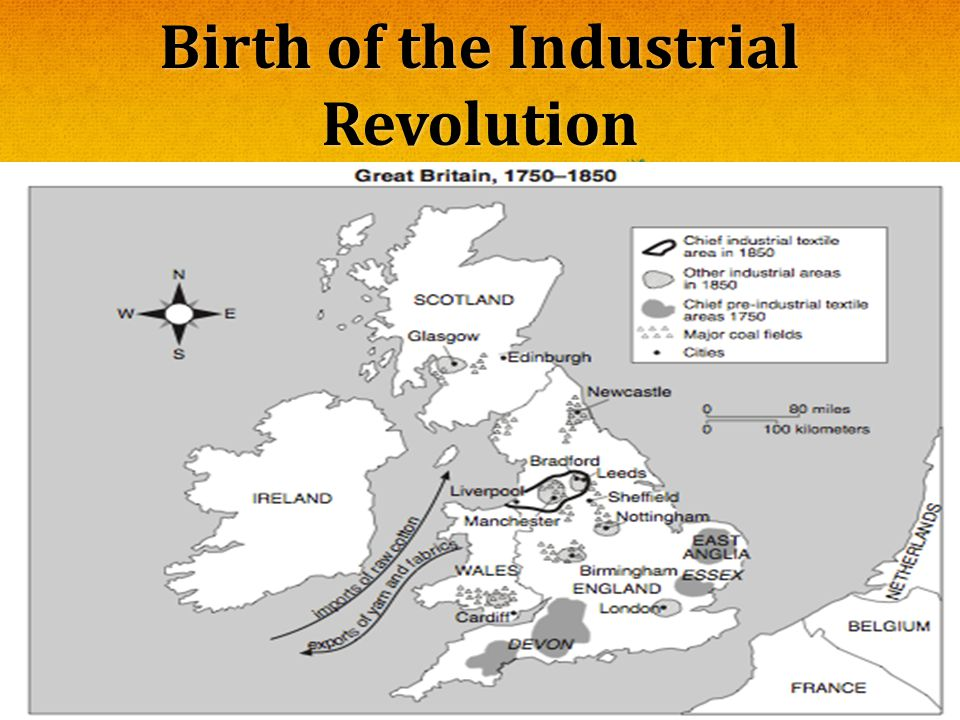 Birth of the Industrial Revolution