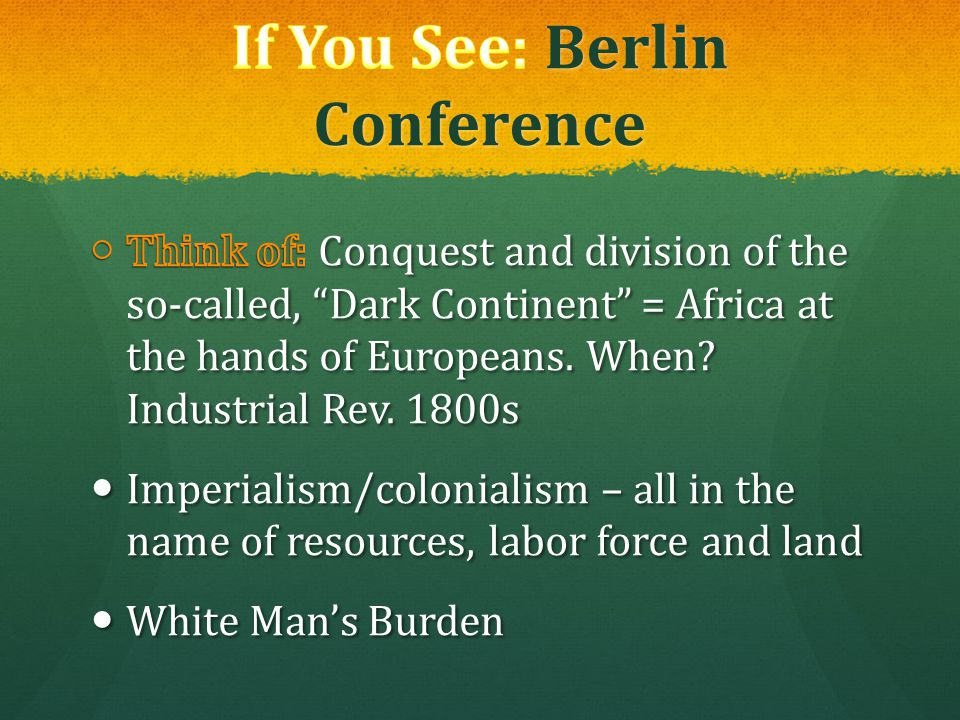 If You See: Berlin Conference