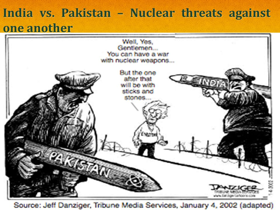 India vs. Pakistan – Nuclear threats against one another