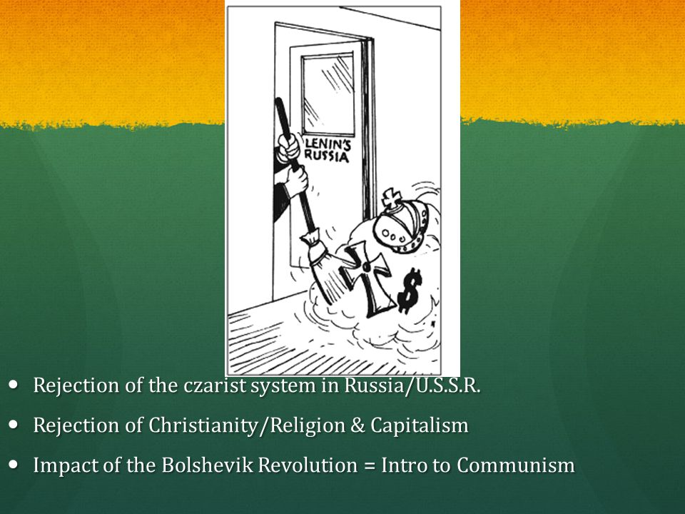 Rejection of the czarist system in Russia/U.S.S.R.