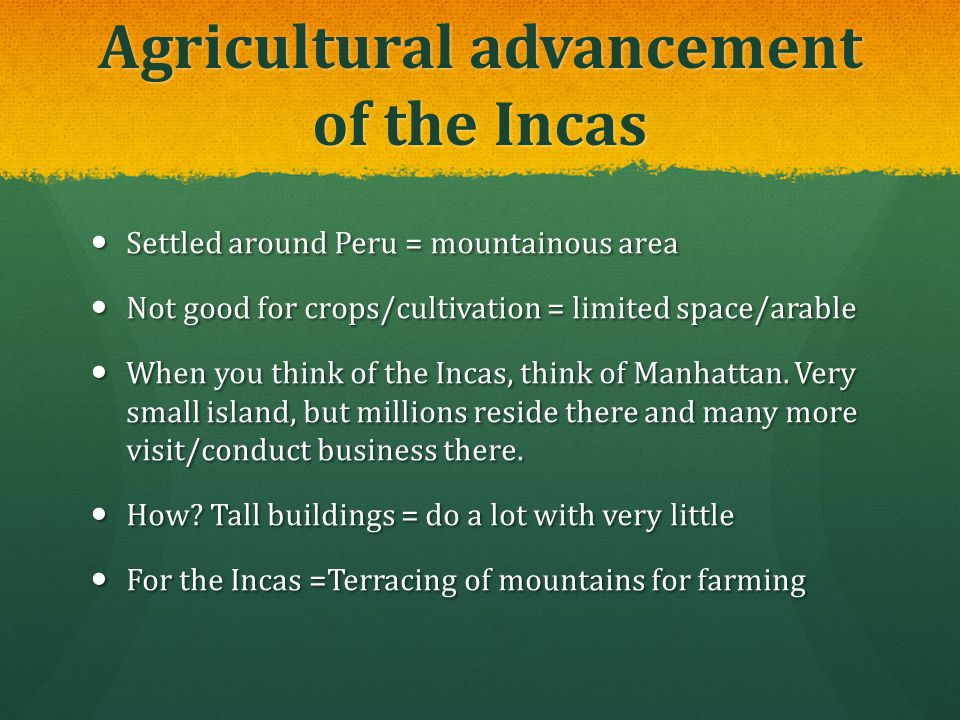 Agricultural advancement of the Incas