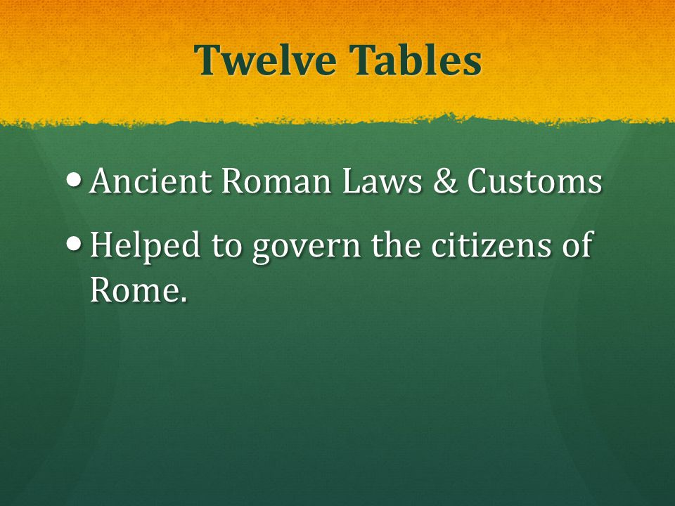 Twelve Tables Ancient Roman Laws & Customs
