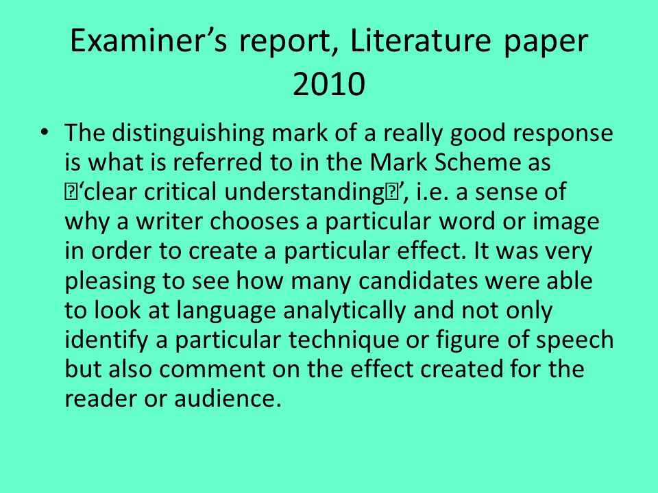 Examiner's report, Literature paper 2010