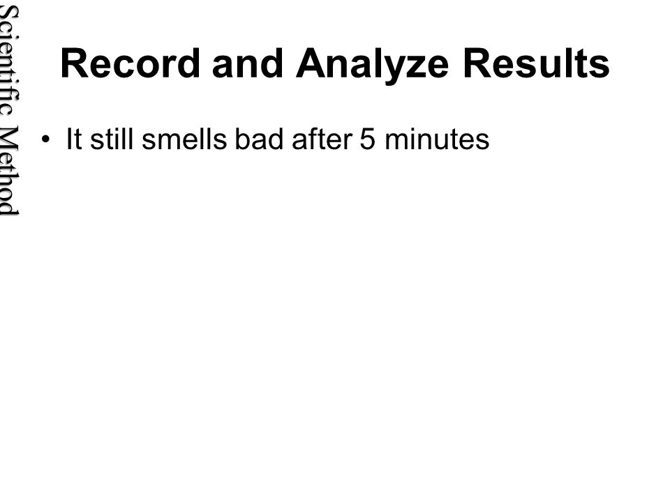 Record and Analyze Results
