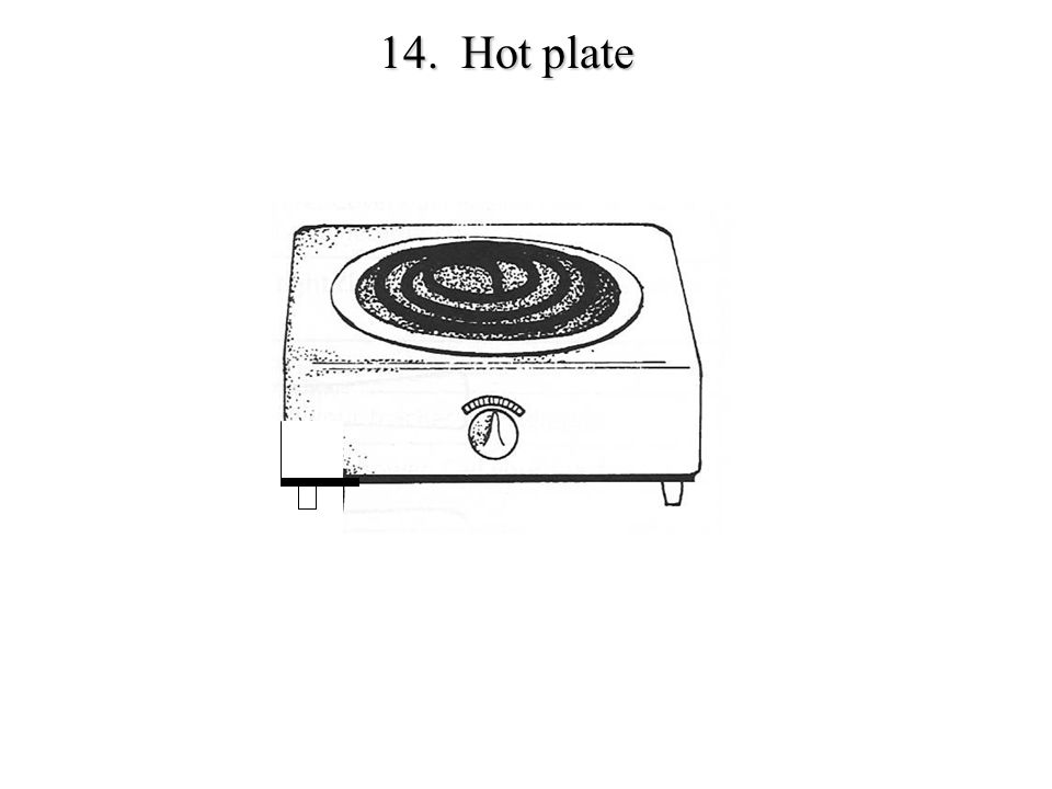 14. Hot plate