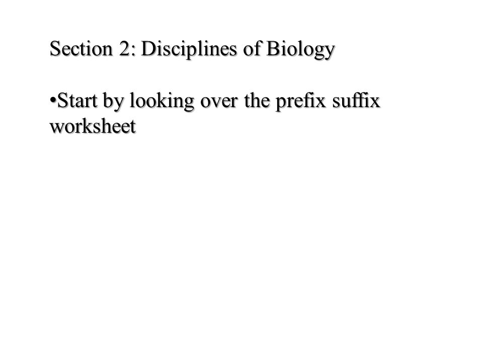Section 2: Disciplines of Biology