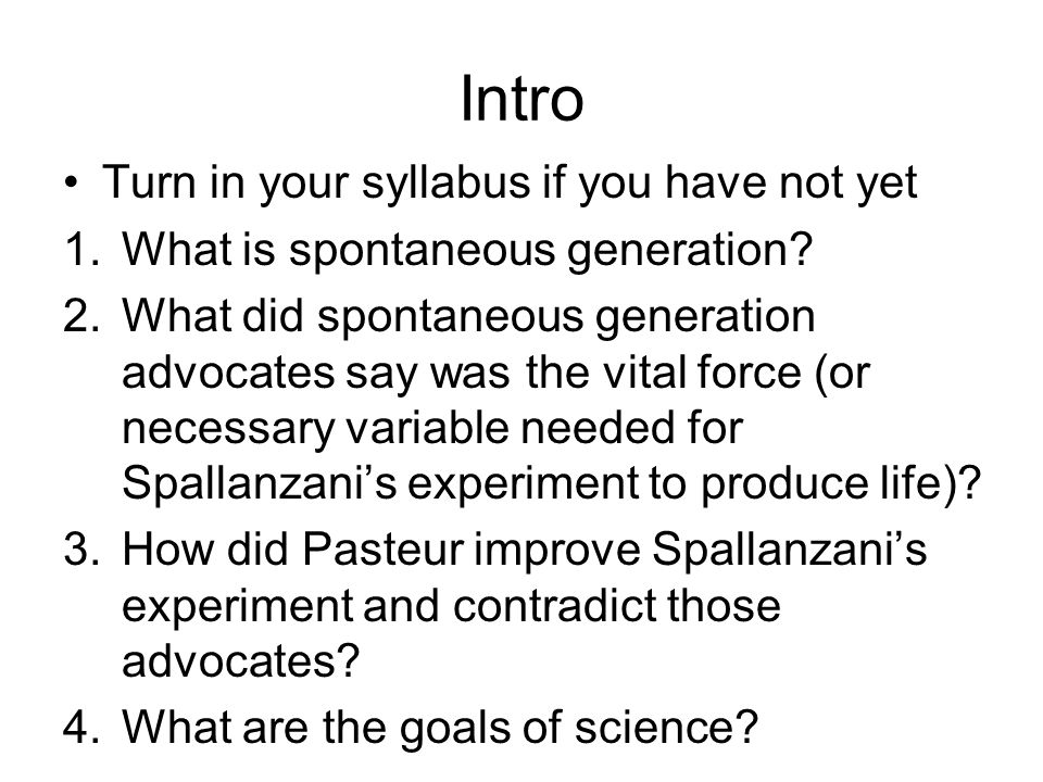 Intro Turn in your syllabus if you have not yet