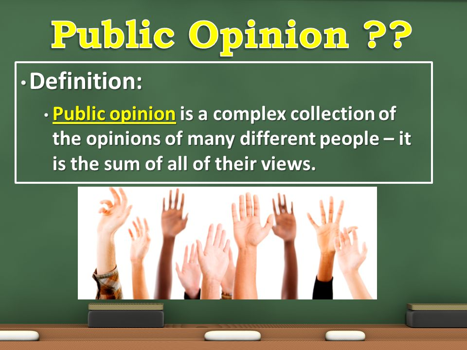 Public Opinion Definition: