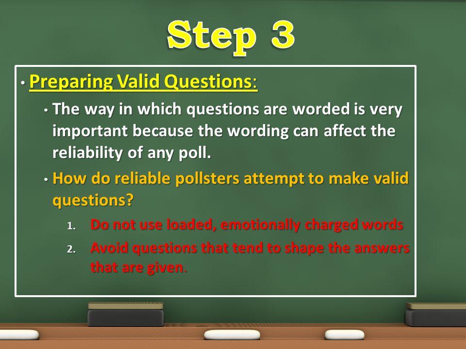 Step 3 Preparing Valid Questions: