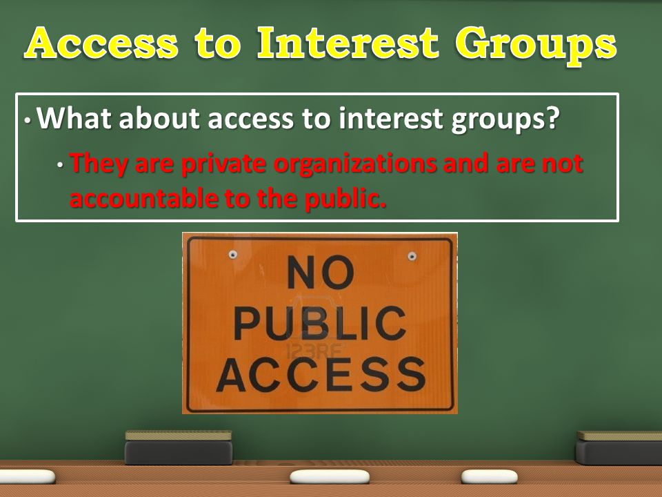 Access to Interest Groups