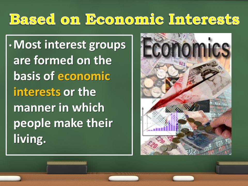 Based on Economic Interests