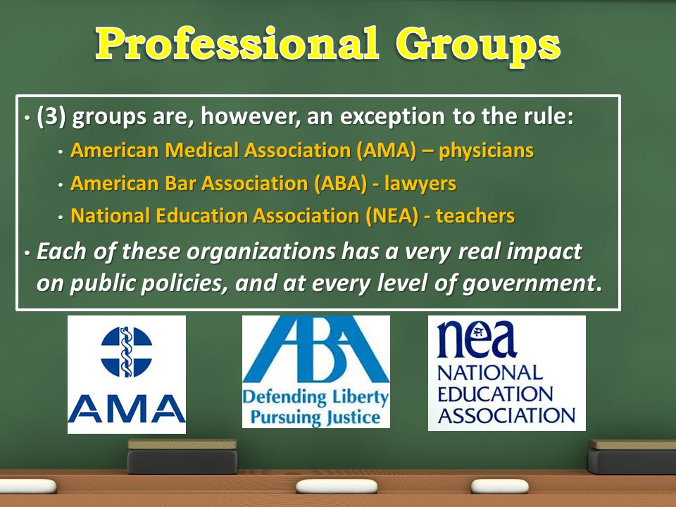 Professional Groups (3) groups are, however, an exception to the rule: