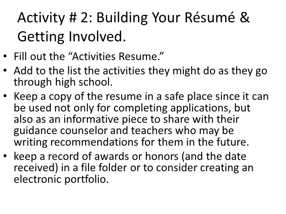 Activity # 2: Building Your Résumé & Getting Involved.