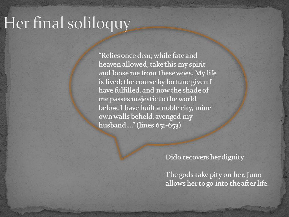 Her final soliloquy