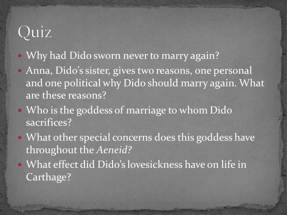 Quiz Why had Dido sworn never to marry again