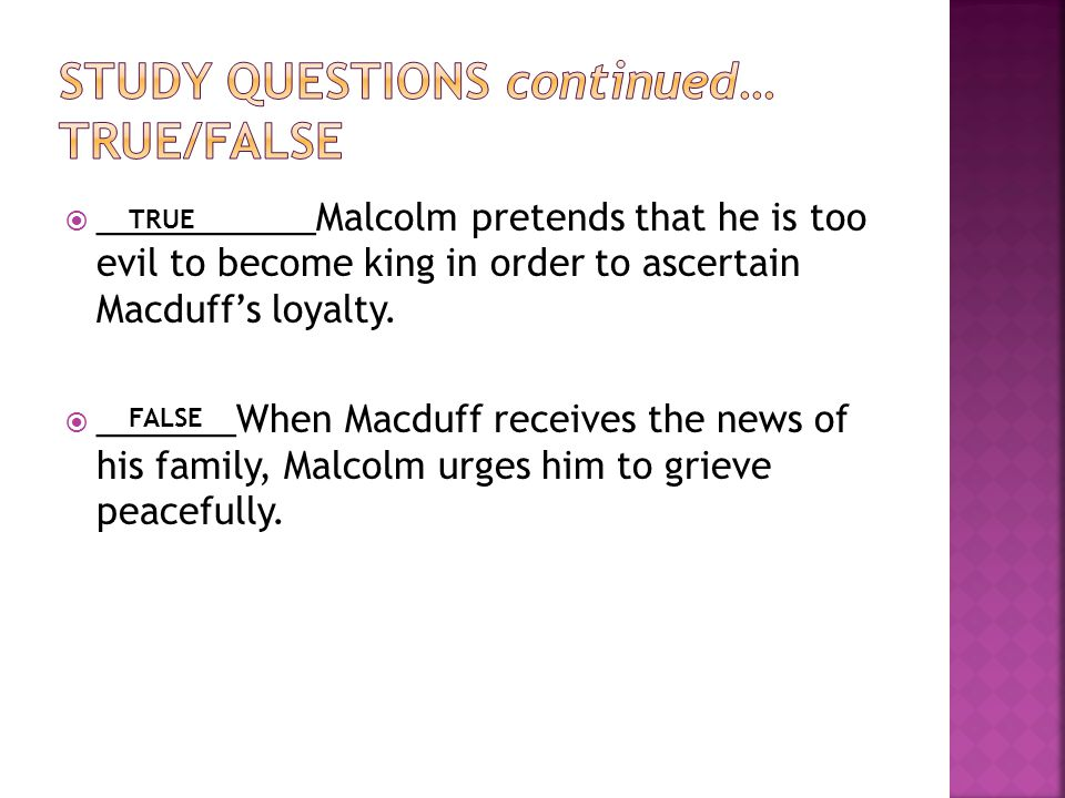 Study questions continued… true/false