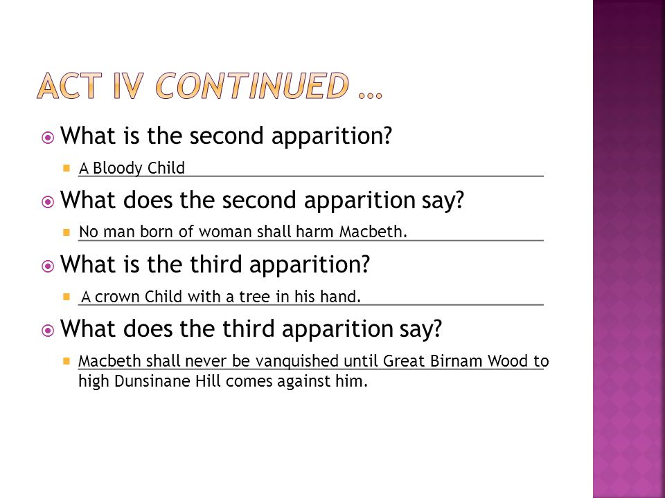 Act IV continued … What is the second apparition