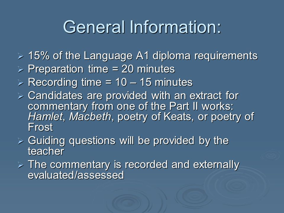 General Information: 15% of the Language A1 diploma requirements